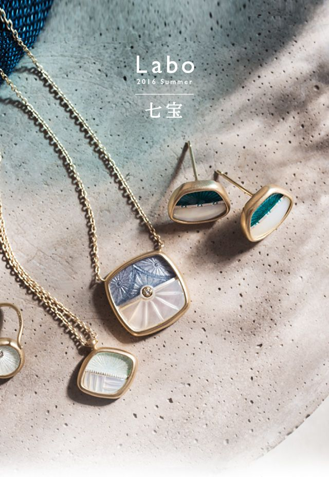 mederu jewelry / Labo 2016 Summer 七宝