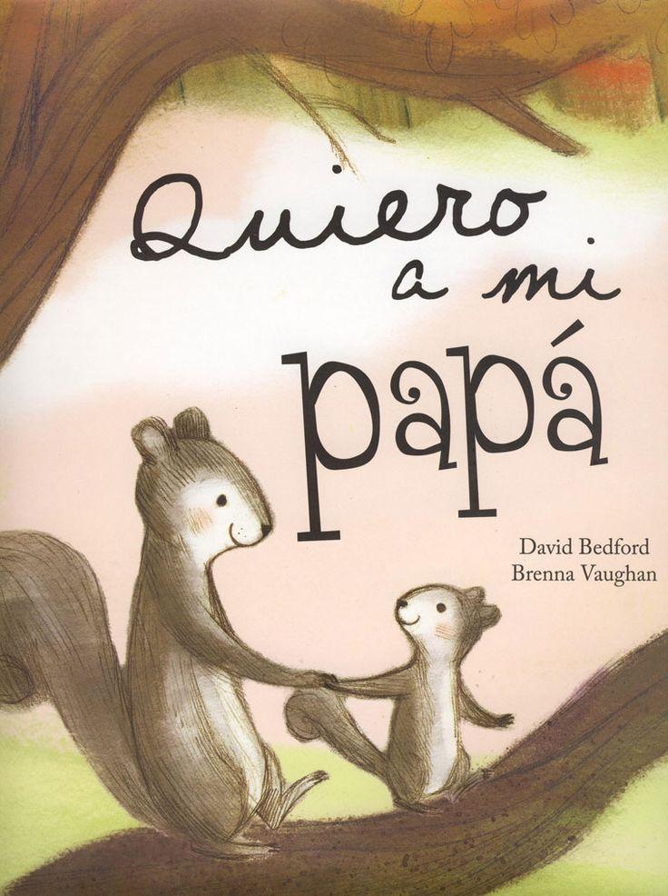 #Infantil / 0 a 3 Años QUIERO A MI PAPÁ - David Bedford, Brenna Vaughan #Parragon