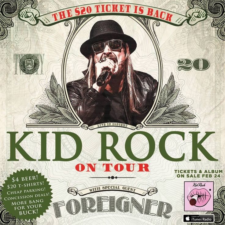 Kid Rock on Tour $20 Tickets | Pre-Order First Kiss | FREE Kid Rock Albums Kid Rock on Tour $20 Tickets Guess who's back! Yes, Kid Rock and look what he is bringing back with him! Kid Rock on Tour $20 Tickets. Tickets and his new Album will be on sale February 24! Be ready!! Are you going to get tickets? I'm going to try my hardest! Pre-Order Kid Rock's First K ...