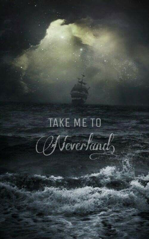 I want to go to Neverland with the one I love most in this world!