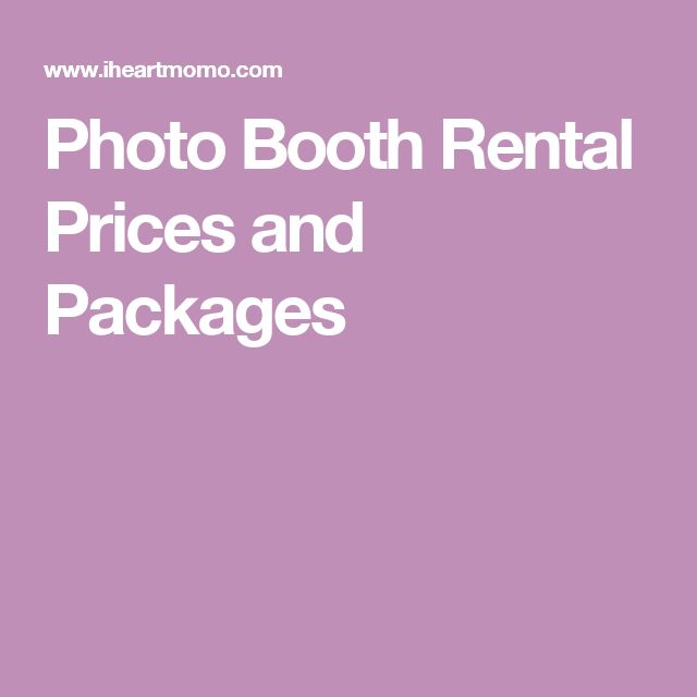 Photo Booth Rental Prices and Packages