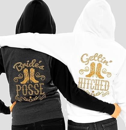 Our 'Gettin Hitched' & 'Bride's Posse' hoodies are perfect for a Western themed Bachelorette Party! Hoodies feature a gold glitter & rhinestud graphic!