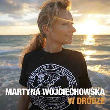 Martyna Wojciechowska - W drodze