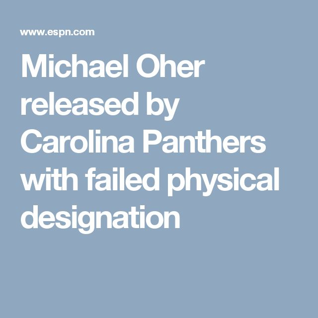 Michael Oher released by Carolina Panthers with failed physical designation