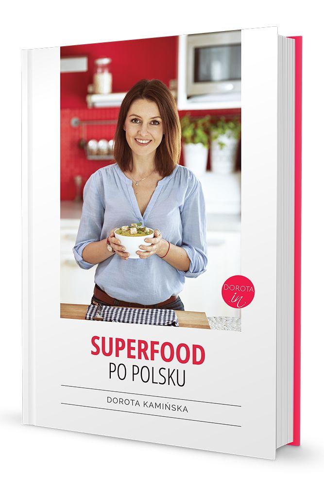 Moja pierwsza książka kucharska dostępna w sprzedaży WYŁĄCZNIE NA BLOGU: http://dorota.in/ksiazka-superfood-po-polsku/  #książka #book #kuchnia #gotowanie #cooking #cookbook
