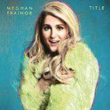 Meghan Trainor - lyrics