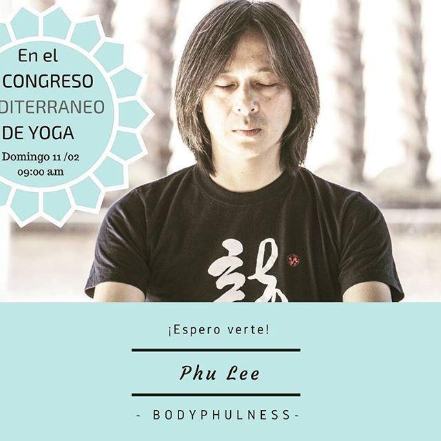 Si quieres disfrutar del BodyPhulness aprovechando un entorno único en el VI Congreso Mediterraneo de Yoga Esta es tu oportunidad. Conecta Desconecta y disfruta. #yoga #valencia #BodyPhulness #PhuLee #conecta #desconectar http://ift.tt/2DX7ssA