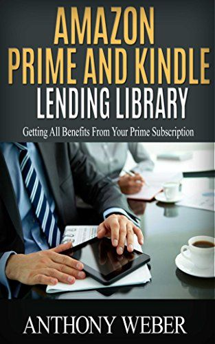 Amazon Prime and Kindle Lending Library: Getting All Benefits From Your Prime Subscription (Free books, Free Movie, Prime Music, Free audio, Beginners ... Prime and Kindle Lending Library Book 1) - http://www.kindle-free-books.com/amazon-prime-and-kindle-lending-library-getting-all-benefits-from-your-prime-subscription-free-books-free-movie-prime-music-free-audio-beginners-prime-and-kindle-lending-library-book-1