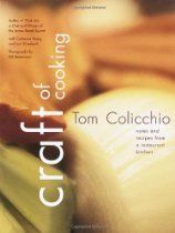 Craft of Cooking: Notes and Recipes from a Restaurant Kitchen