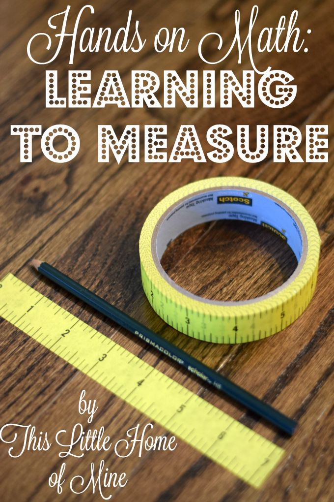 Hands-on Math: Learning to Measure - This Little Home of Mine
