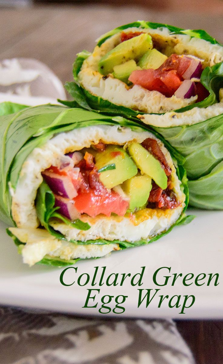 Healthy Breakfast Egg White Collard Green Wrap | www.PancakeWarriors.com  (Add Some cooked bacon...mm-mmm)