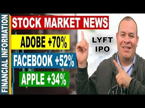 LYFT IPO, Adobe, Apple, Facebook, Stocks Earnings | October Stock Market News | Oct 16-20 - (More Info on: http://LIFEWAYSVILLAGE.COM/videos/lyft-ipo-adobe-apple-facebook-stocks-earnings-october-stock-market-news-oct-16-20/)