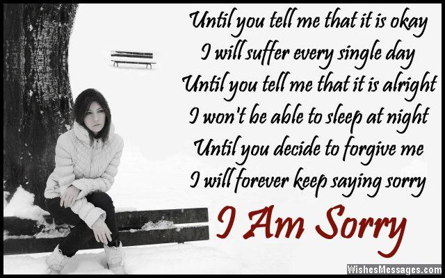 ... sorry I am sorry via WishesMessages.com: Poems Wishesmessagescom