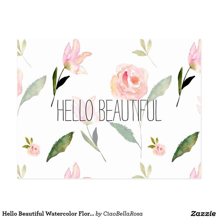 Hello Beautiful Watercolor Floral