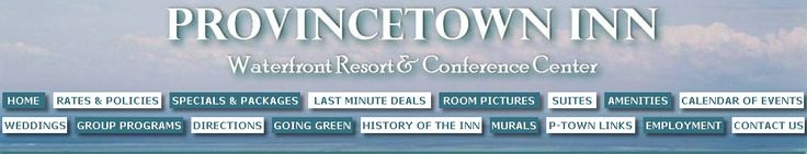 Provincetown Inn Seaside Resort and Conference Center - Cape Cod, MA, P-town's affordable family friendly resort, waterfront hotel & motel with oceanfront lodging bed and breakfast accommodations for 101 rooms & suites on the ocean with our own private beach