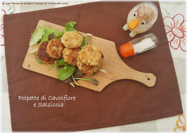 Deliziose polpette di Cavolfiore e Salsiccia #senzaglutine e #senzalattosio