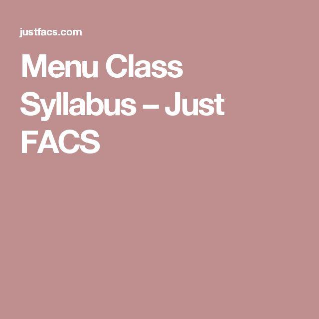 Menu Class Syllabus – Just FACS