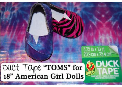 "Dream. Dress. Play.: Inspired by Pinterest- Easy Duct Tape ""TOMS"" for 18"" American Girl Dolls"
