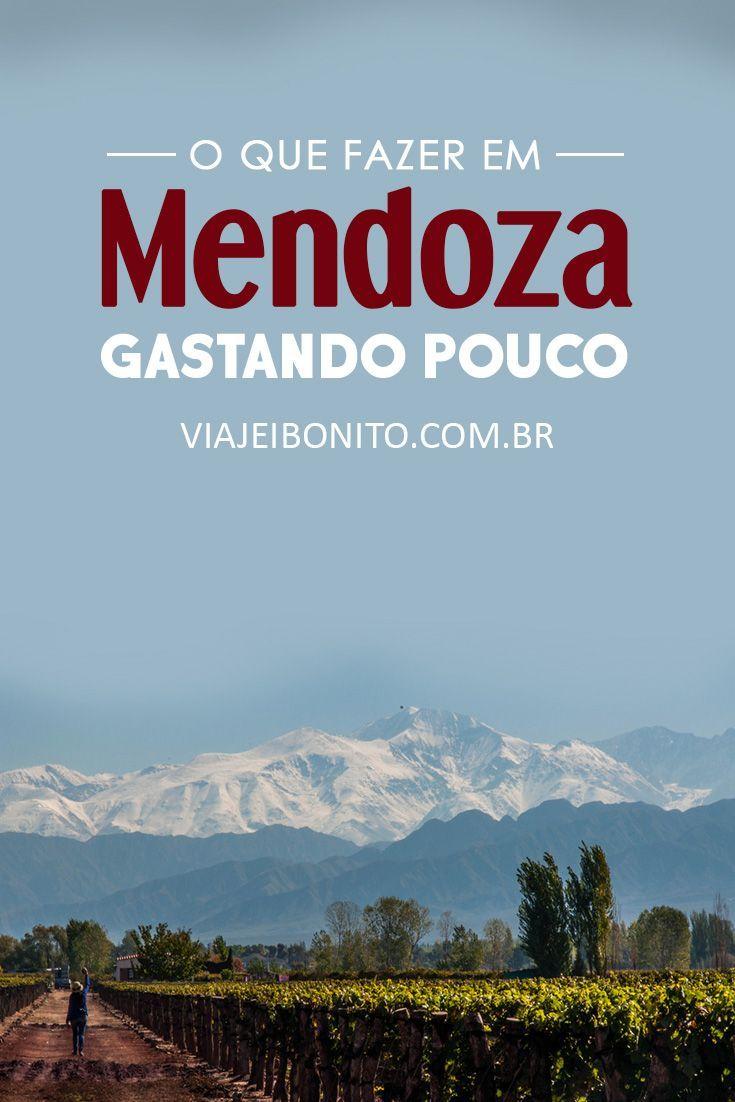 Roteiro para gastar pouco e em Mendoza, Argetina