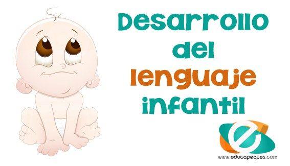 Desarrollo del lenguaje infantil. Estimulación del lenguaje en niños