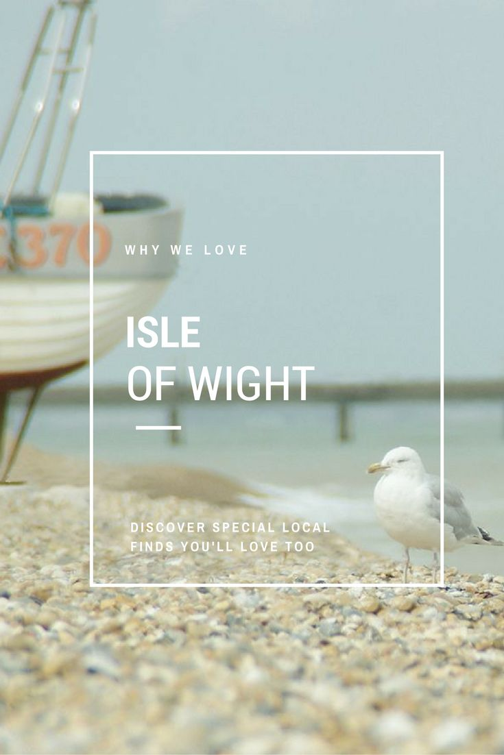 Why we love the Isle of Wight. Click through to discover special local finds
