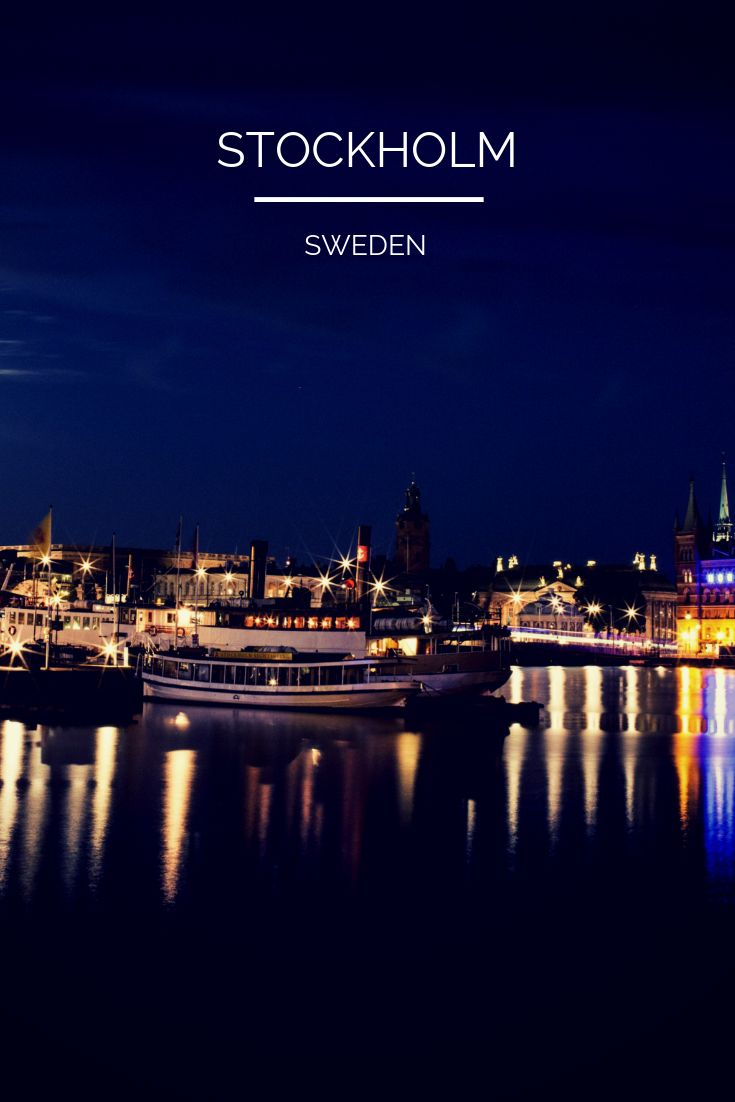A Weekend Guide To Stockholm Life In Norway Stockholm Stockholm Sweden Norway