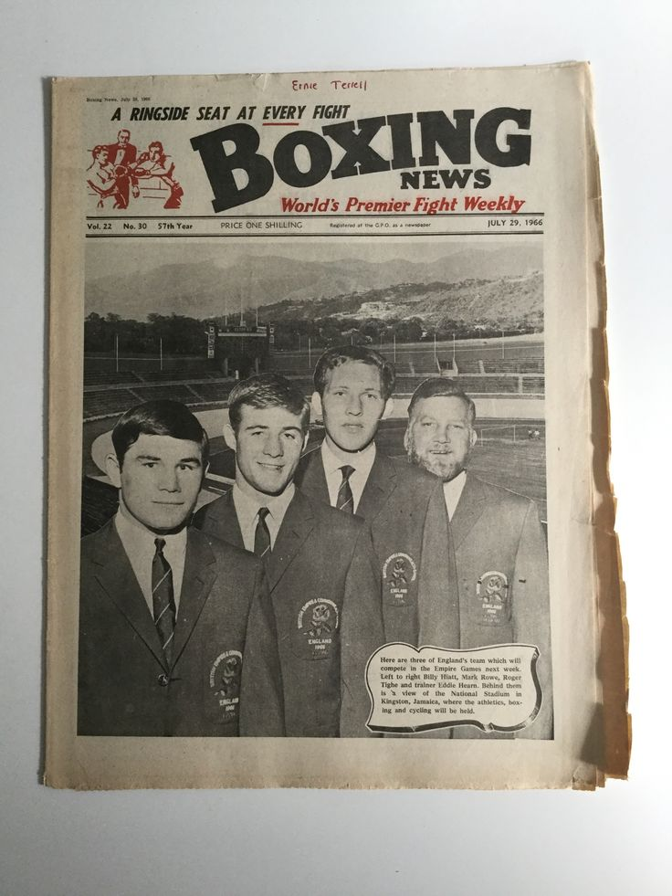 VINTAGE BOXING NEWS 1966 EMPIRE GAMES BILLY HIATT MARK ROWE ROGER TIGHE BOXING NEWS World's Premier Fight Weekly - A ringside seat at every fight  Vol. 22 - No. 30 - 57th Year - July 29. 1966  Here are three of England's team which will compete in the Empire Games next week. Left to right Billy Hiatt, Mark Rowe, Roger Tighe and trainer Eddie Hearn. Behind is a view of the National Stadium in Kingston, Jamaica, where the athletics, boxing and cycling will be held.  Pages slightly browned as…