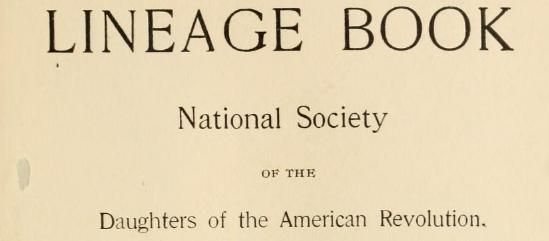 Searchable 60 volumes of the Daughters of the American Revolution Lineage Books for genealogy