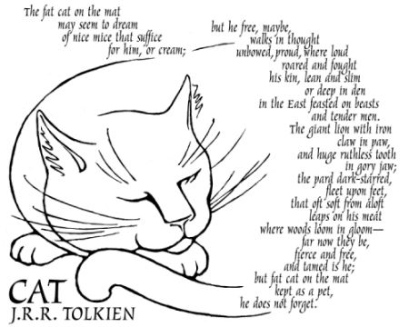 "Tolkien's poem ""The Cat"" OH MY GOSH. I can't handle it!!!!!!!!!!!!!!!!!!!!!!!!!!!!"