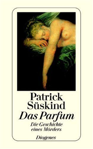 Das Parfüm - Patrick Süßkind very interesting book with lots of details, kinda must-read-book ;)