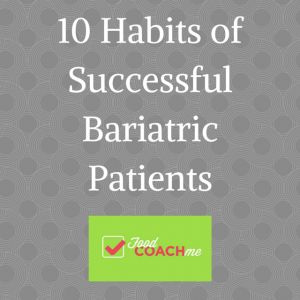 10 Habits of Successful Bariatric