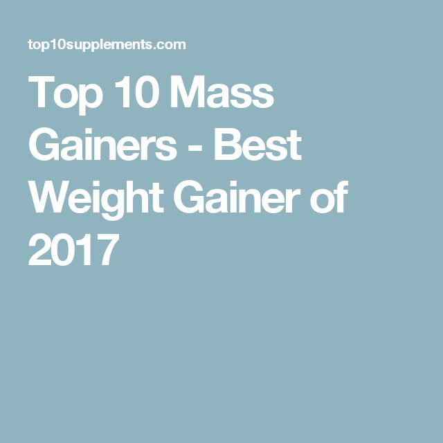 Top 10 Mass Gainers - Best Weight Gainer of 2017