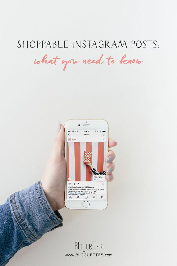 Shoppable Instagram Posts: What You Need To Know