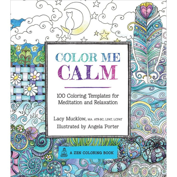 Color Me Calm 100 Adult Coloring Book Designs A Zen Coloring Book