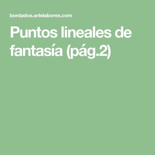Puntos lineales de fantasía (pág.2)