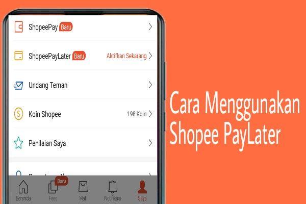 Cara Menggunakan Shopee Paylater Untuk Belanja Sekarang Bayar Nanti Berita Teknologi Teknologi Tanggal