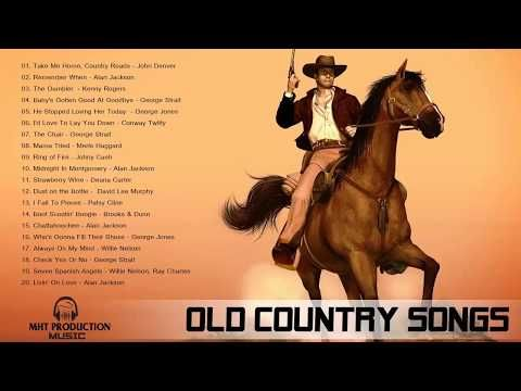 Best Old Country Songs of All Time ♪ღ♫ Country Classic of the Decades Playlist - YouTube