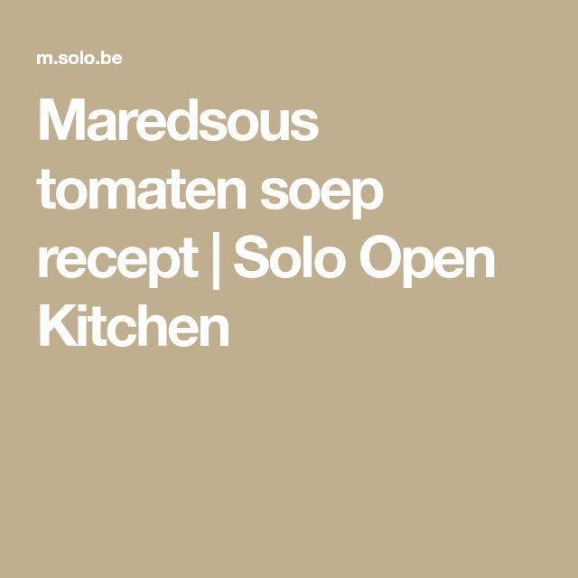 Maredsous tomaten soep recept   Solo Open Kitchen