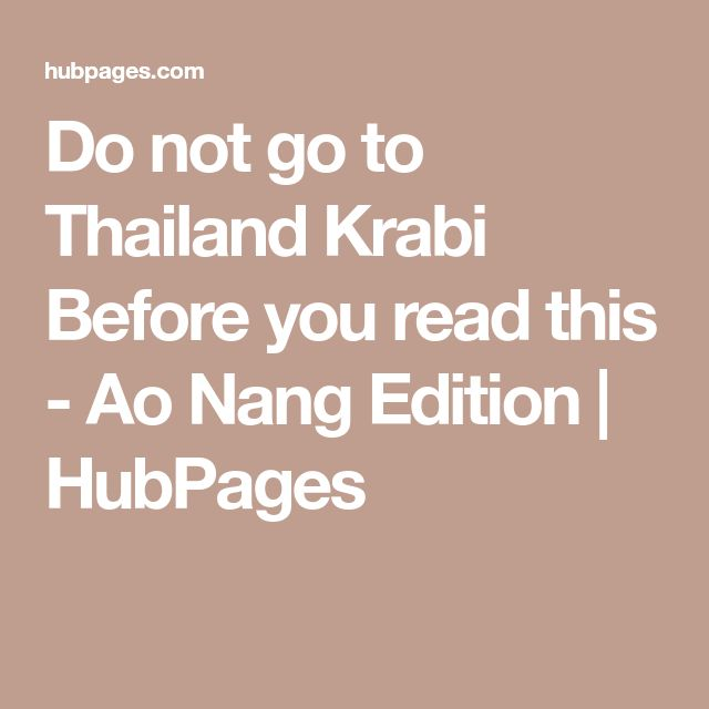 Do not go to Thailand Krabi Before you read this - Ao Nang Edition   HubPages