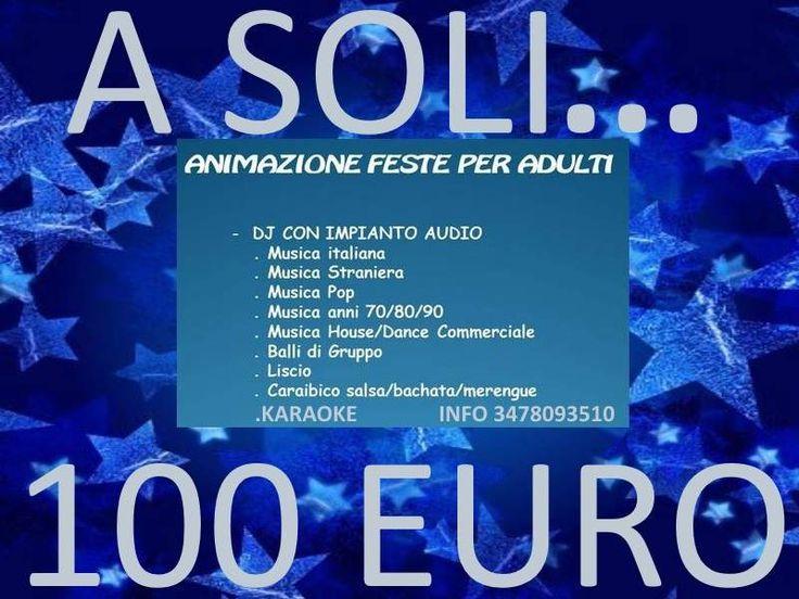 A soli 100 euro feste eventi dj karaoke e cantante