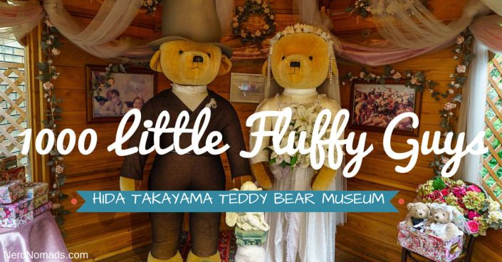 1000 Little Fluffy Guys – The Hida Takayama Teddybear Museum