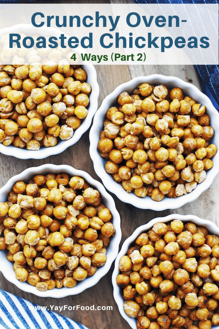 Crunchy Oven Roasted Chickpeas 4 More Ways – Yay! For Food   – food