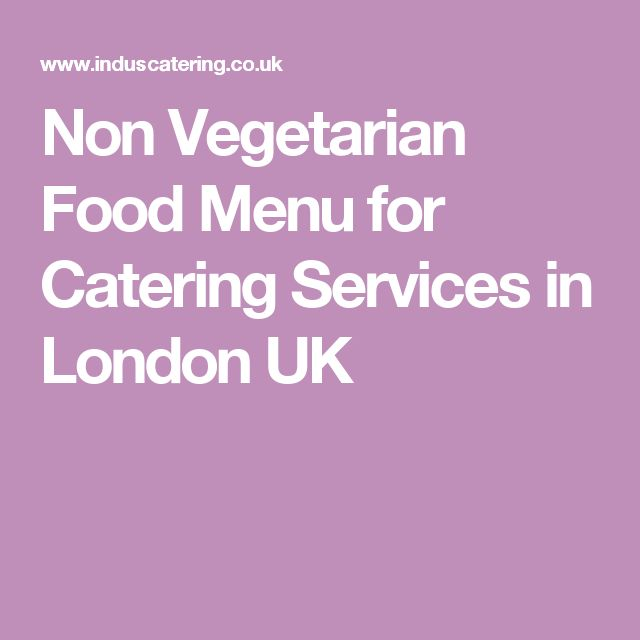 Non Vegetarian Food Menu for Catering Services in London UK