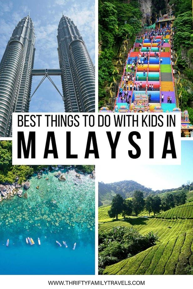 Things To Do In Malaysia With Kids Thrifty Family Travels
