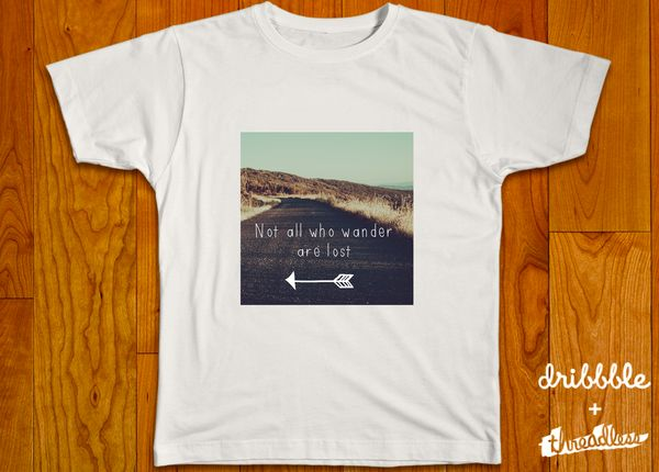 'Not All Who Wander Are Lost' Mens T-Shirt