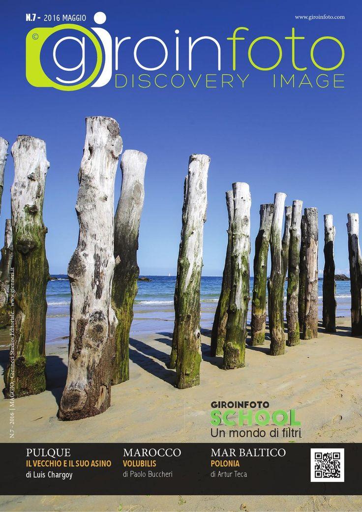 Giroinfoto magazine 07  GIROINFOTO.COM Viaggiare e fotografare due passioni, un'unica esperienza.