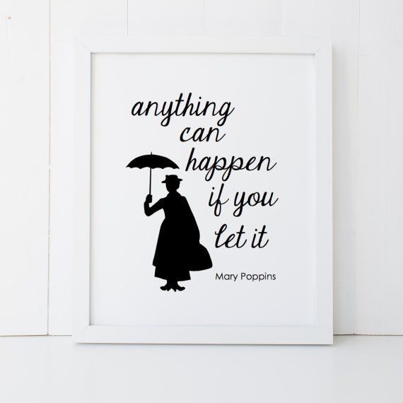 Mary Poppins Quote Disney Home Decor Printable Poster Wall Art INSTANT DOWNLOAD DIY – Great Gift