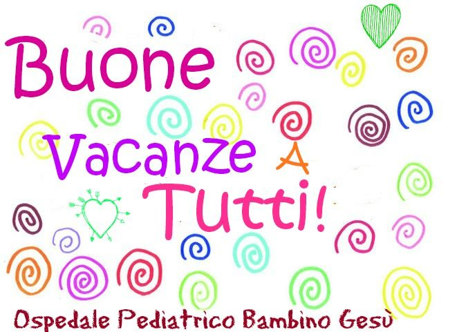 BUONE VACANZE!!