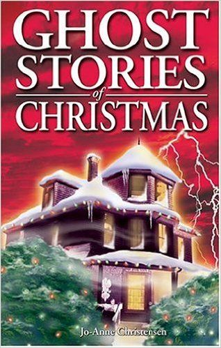 Ghost Stories of Christmas: Jo-Anne Christensen, Shelagh Kubish: 9781551053349: Books - Amazon.ca