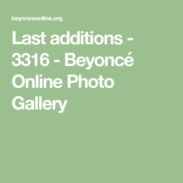 Last additions - 3316 - Beyoncé Online Photo Gallery